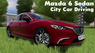 City Car Driving 1.5.6 VR - Mazda 6 Sedan - Custom Sound - Buy Link - Oculus Rift