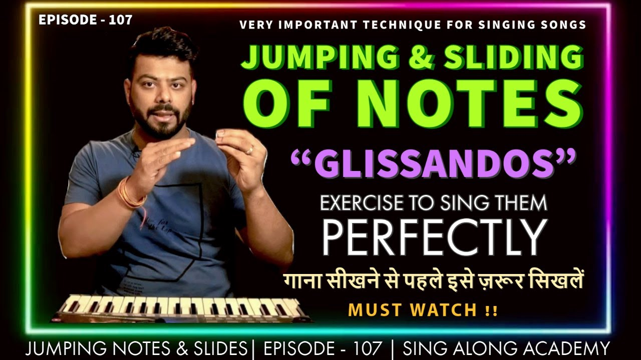 How to sing Jumping Notes and Sliding Notes ( Meend ) | Episode - 107 | Sing Along Academy