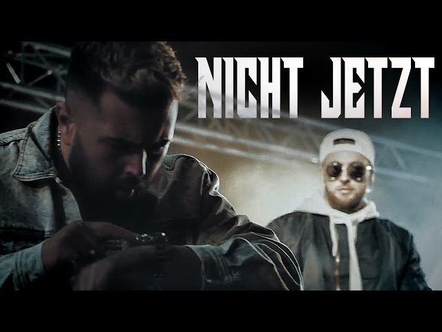 KC Rebell x Summer Cem - NICHT JETZT  [ official Video ]