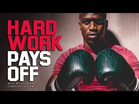 HARD WORK PAYS OFF – Best Motivational Videos EVER for Success, Entrepreneurs and Working Out