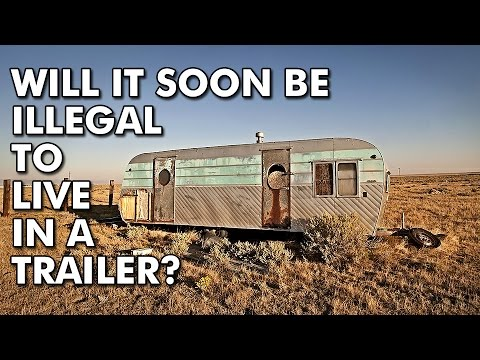 Living in a RV or tiny house is now illegal!? (Part 1 of 2)