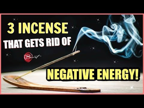 3 INCENSE TO BURN TO GET RID OF NEGATIVE ENERGY! CLEAR NEGATIVITY BY BURNING THESE 3 INCENSE STICKS