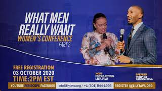 2020 Self Image Women's Conference Part 2 || What Men Really Want || Prophetess Lily Java