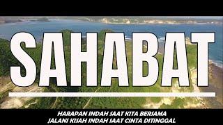 SAHABAT TERINDAH - BADBOYZ | YANG PERNAH KUMILIKI