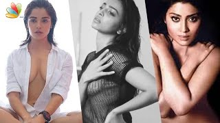 The Bold & the Sexy : Kollywood Actresses Hot Photoshoot | Pia Bajpai, Radhika Apte, Shriya Saran