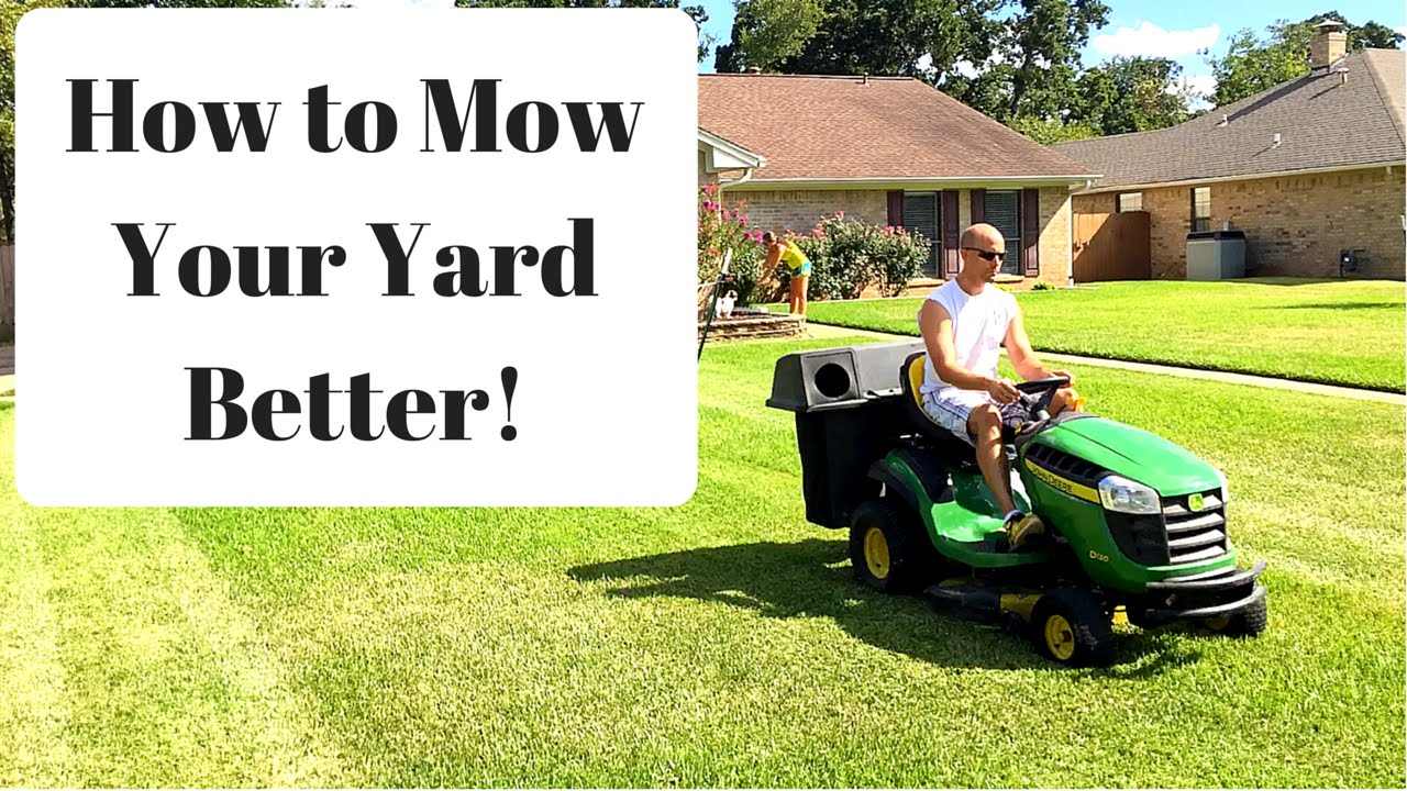 A Faster Way To Mow Your Yard