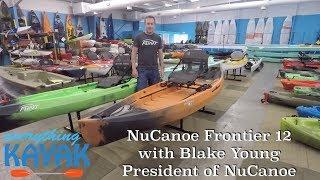 NuCanoe Frontier 12 walkthrough with Blake Young