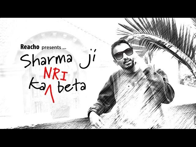 Sharmaji ka NRI beta | Reacho Originals