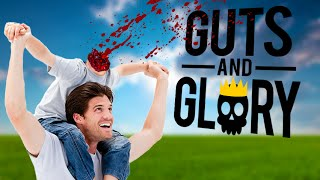 I HATE MY FUCKING SON - Guts and Glory Funny Moments and Highlights