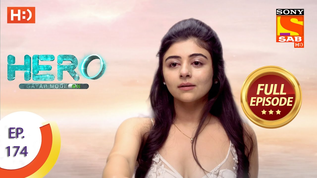 Download Hero - Gayab Mode On - Ep 174 - Full Episode - 10th August, 2021