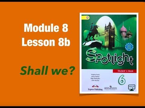 Spotlight 6 Английский язык 6 класс стр 78-79 Lesson 8b #spotlight6 #английскийязык6класс