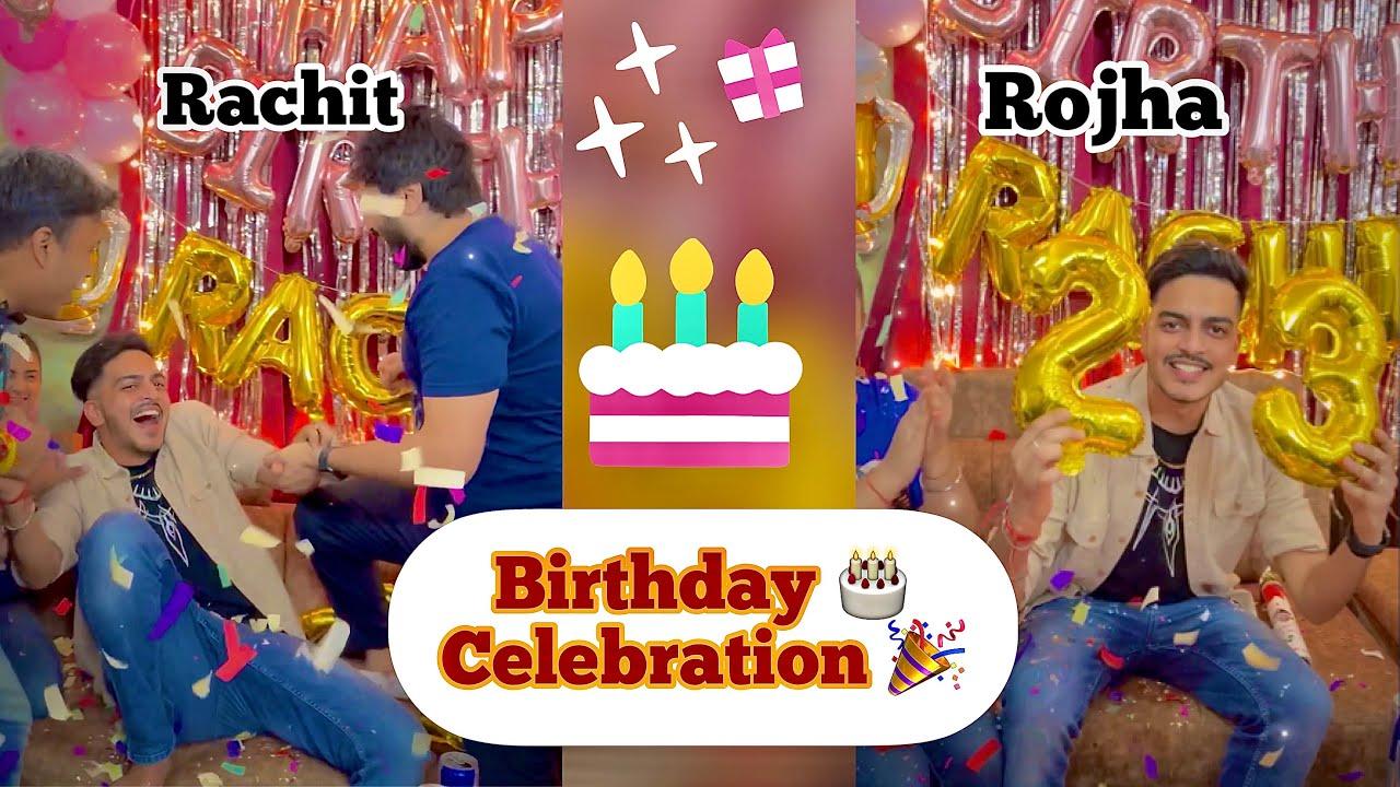 Rachit Rojha Birthday 🎂 🥳 Party 🎊 Celebration 🎉