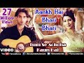 Ankh Hai Bhari Bhari Full Video Song | Tum Se Achcha Kaun Hai | Nakul Kapoor, Kim Sharma video