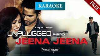 Jeena Jeena - Badlapur (Unplugged KARAOKE with Lyrics) | Atif Aslam | D minor | Karaoke with lyrics