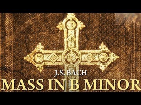 J. S. Bach: Mass in B minor (Full Album)