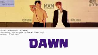 [3.89 MB] MXM[BRANDNEWBOYS]- DAWN - [han-rom-eng color coded lyrics]