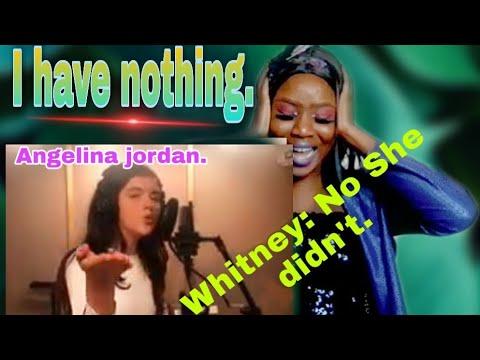 Angelina Jordan I Have Nothing By Whitney Houston Tribute (reaction).