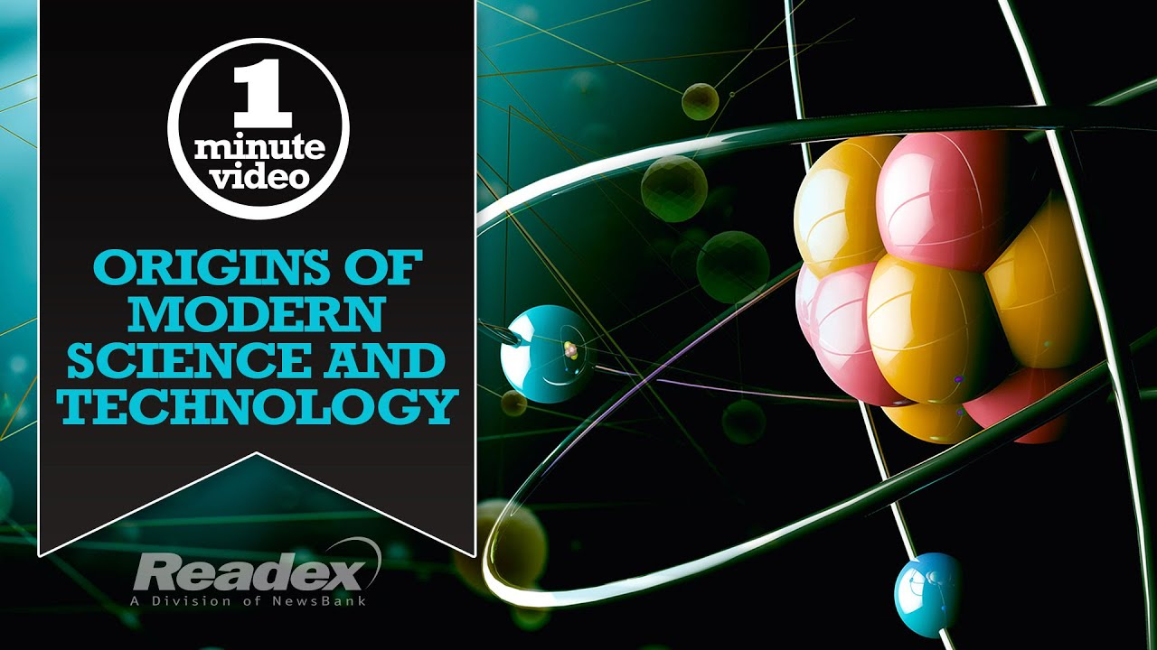 Featured Resource - Origins of Modern Science and Technology series