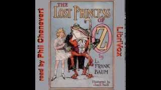 The Lost Princess Of Oz Part 7 -- L. Frank Baum