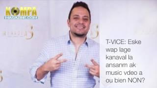 ROBERTO MARTINO sou kanaval 2017 T-VICE la! (Feb 6-2017) SOUNDBITES!