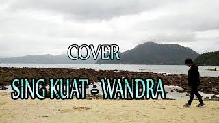 Cover SING KUAT - WANDRA