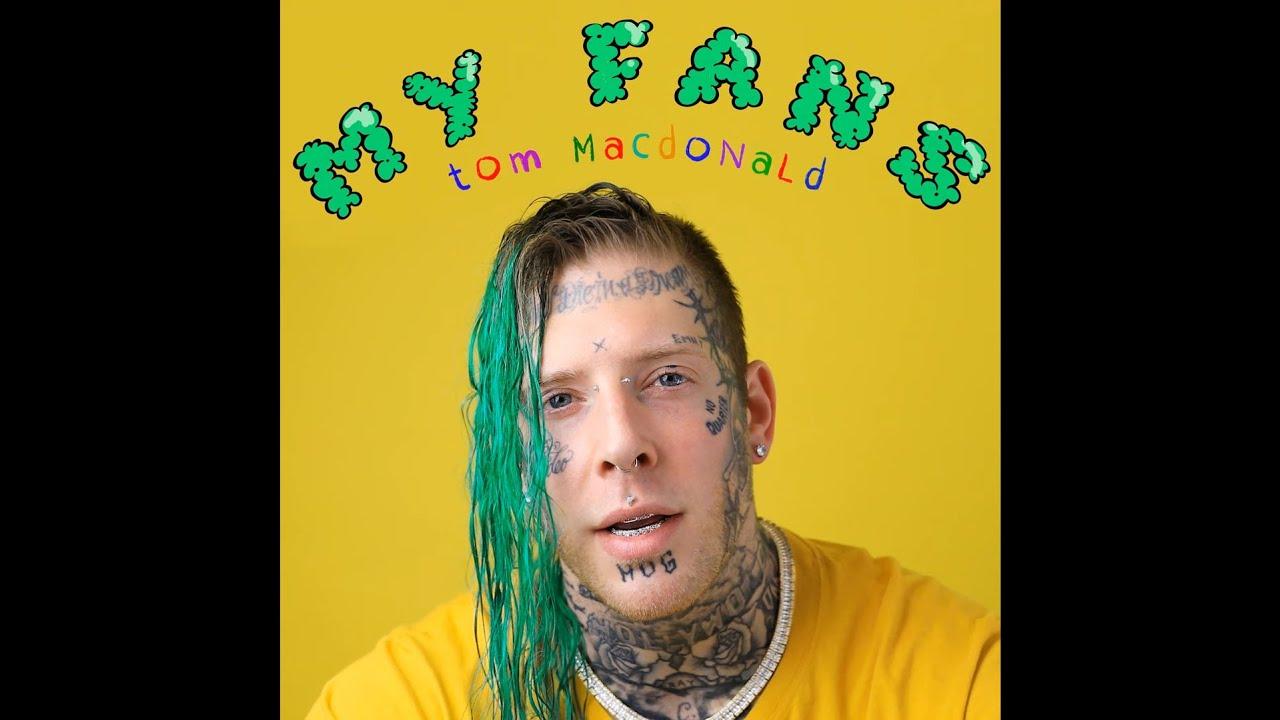 Tom MacDonald - My Fans (Uncensored explicit)