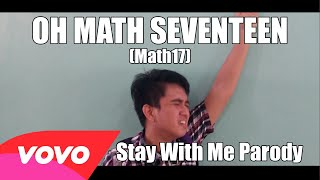 """OH MATH SEVENTEEN (MATH17 SONG)"" - Sam Smith"