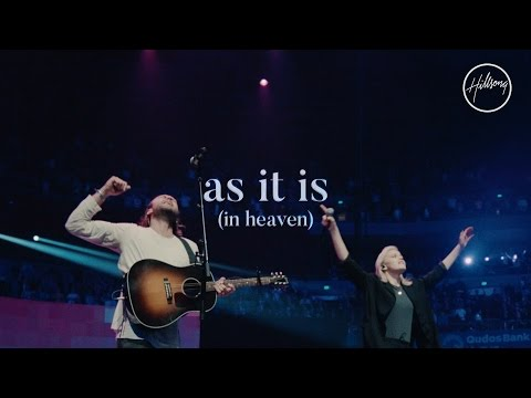 As It Is ( In Heaven) - Hillsong Worship