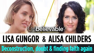 Deconstruction, doubt and finding faith again - Lisa Gungor and Alisa Childers