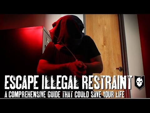 Escape Illegal Restraint: A Comprehensive Guide That Could Save Your Life