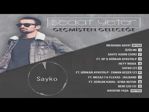 Sedat Yeter - Sayko 2 (Official Audio)