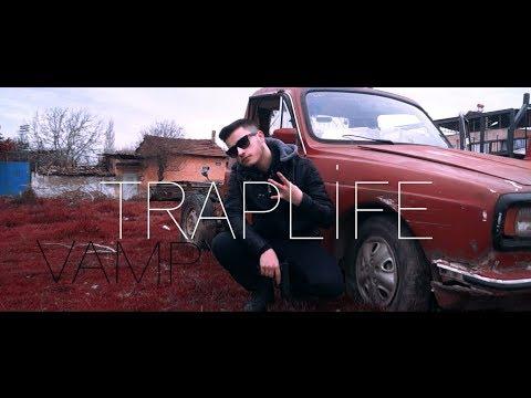 Vamp - Traplife  | (Official Video klip)