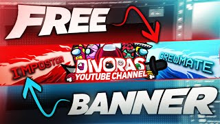 AMONG US FREE YOUTUBE BANNER | PHOTOSHOP | GFX | FREE BANNER | BANNER