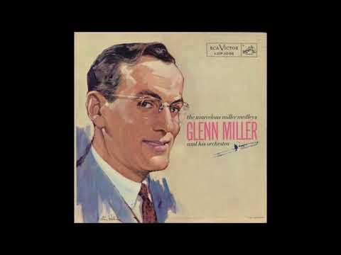 Glenn Miller & His Orchestra - The Marvelous Miller Medleys (1958) (Full Album)