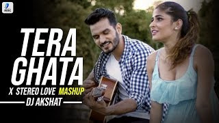 Isme Tera Ghata X Stereo Love Mashup DJ Akshat Mp3 Song Download