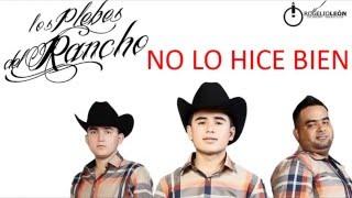 No Lo Hice Bien   Los Plebes Del Rancho de Ariel Camacho LETRA