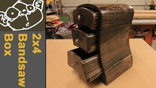 Bandsaw Box - 2x4 Contest