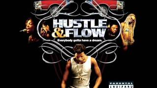 Hustle & Flow Sountrack- Whoop That Trick
