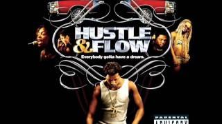Hustle & Flow Sountrack- Whoop That Trick