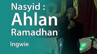 Nasyid : Ahlan Ramadhan