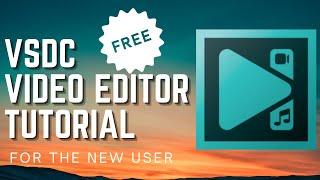 VSDC Video Editor Tutorial 2021 - FREE Video Editor
