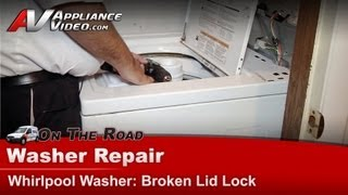 whirlpool maytag kenmore washer repair lid lock switch diagnostics and replacement