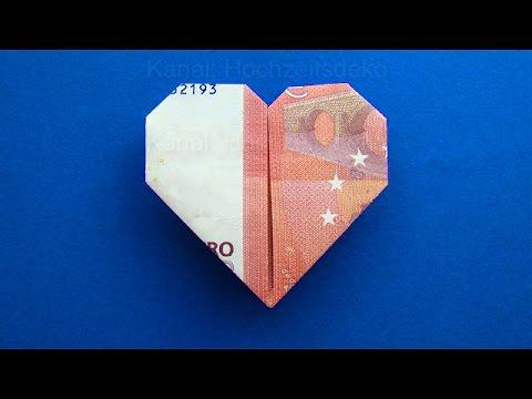 Geldschein Falten Herz Herz Falten Mit Geld Zum Geldgeschenke