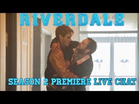 RIVERDALE SEASON 2 PREMIERE LIVE CHAT (SPOILERS)