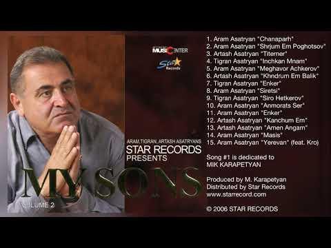 Aram Asatryan - MY SONS (Full Album) © 2006