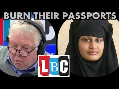 "Jihadi Brides ""Burn Their Passports"" LBC Nick Ferrari"