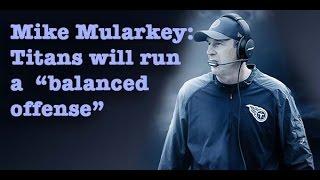 Mike Mularkey: Titans Will Run