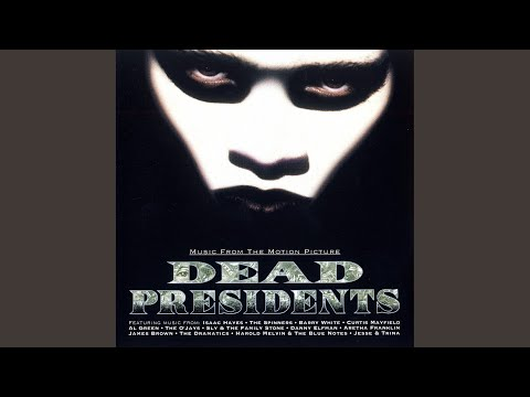 Dead Presidents Theme (Music From The
