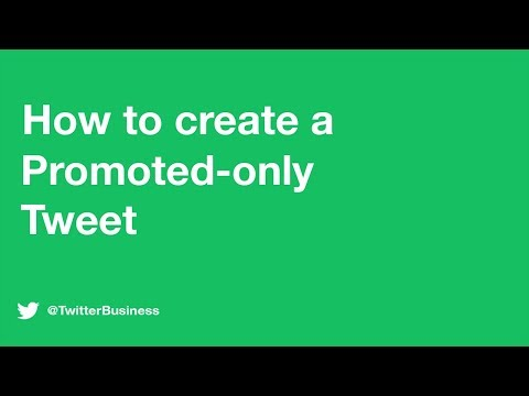 How To Create A Promoted-only Tweet