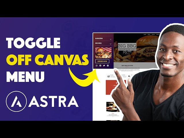 How to Create A Toggle Off-Canvas Flyout Menu   Astra Off Canvas Menu Tutorial